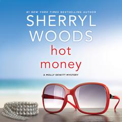 Hot Money Audiobook, by Sherryl Woods