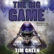The Big Game Audiobook, by Tim Green