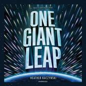 One Giant Leap Audiobook, by Heather Kaczynski