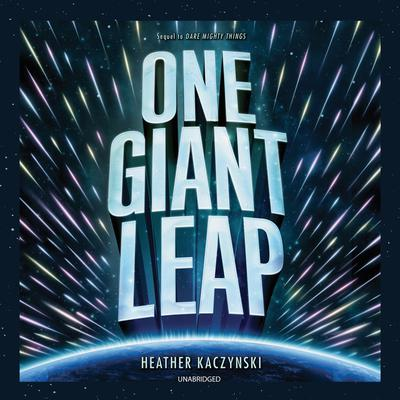 One Giant Leap Audiobook, by Heather Kaczynski