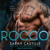 Rocco: A Mafia Romance Audiobook, by Sarah Castille