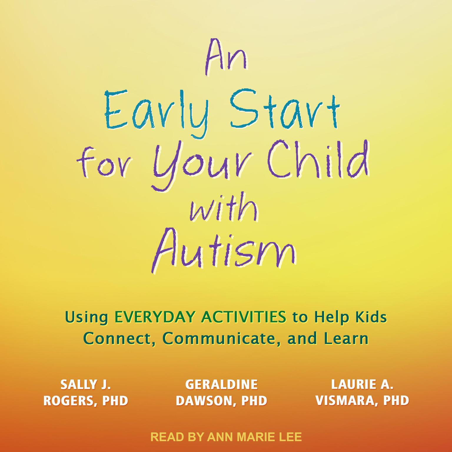 Printable An Early Start for Your Child with Autism: Using Everyday Activities to Help Kids Connect, Communicate, and Learn Audiobook Cover Art