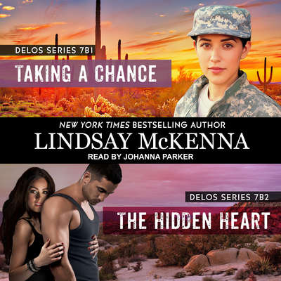 Taking a Chance/The Hidden Heart Audiobook, by Lindsay McKenna