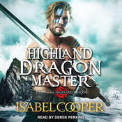 Highland Dragon Master Audiobook, by Isabel Cooper