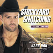 Stockyard Snatching Audiobook, by Barb Han|