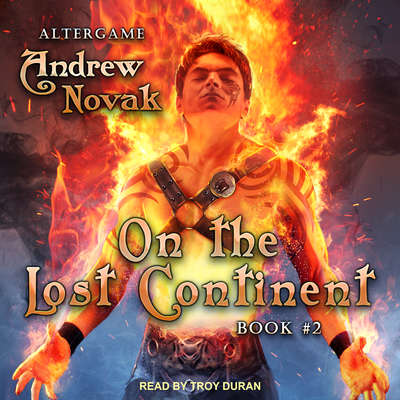 On the Lost Continent Audiobook, by Andrew Novak