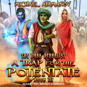 A Trap for the Potentate Audiobook, by Michael Atamanov|