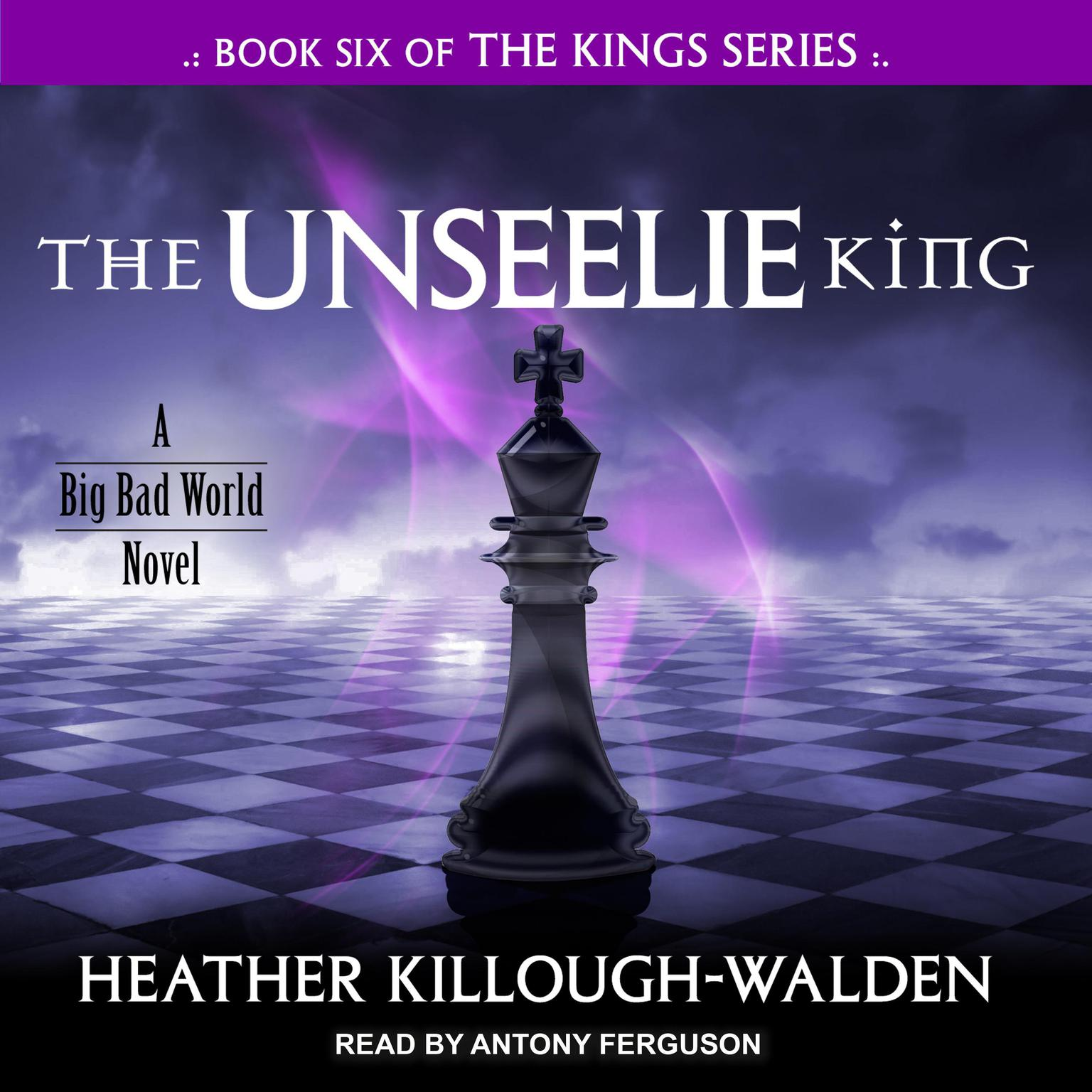 The Unseelie King Audiobook, by Heather Killough-Walden