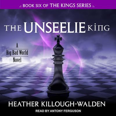 The Unseelie King Audiobook, by