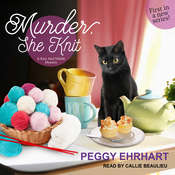 Murder, She Knit Audiobook, by Peggy Ehrhart