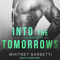 Into the Tomorrows Audiobook, by Whitney Barbetti