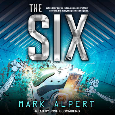 The Six Audiobook, by Mark Alpert