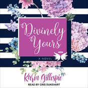 Divinely Yours Audiobook, by Karin Gillespie
