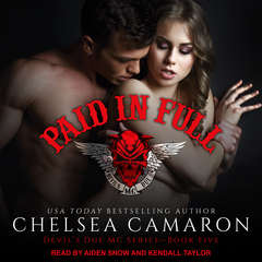 Paid In Full Audiobook, by Chelsea Camaron