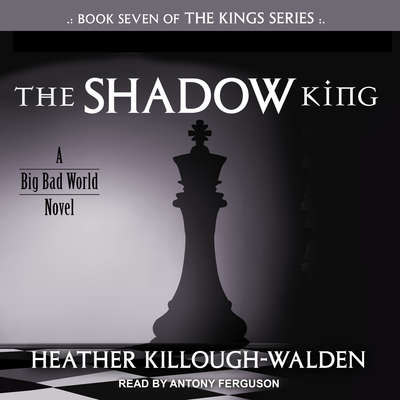 The Shadow King Audiobook, by Heather Killough-Walden