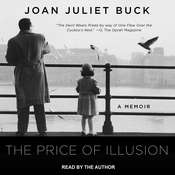 The Price of Illusion: A Memoir Audiobook, by Joan Juliet Buck