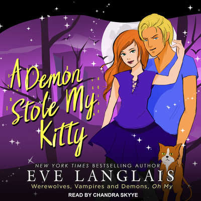 A Demon Stole My Kitty Audiobook, by Eve Langlais