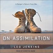 On Assimilation: A Rangers Return From War Audiobook, by Leo Jenkins