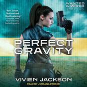 Perfect Gravity Audiobook, by Vivien Jackson
