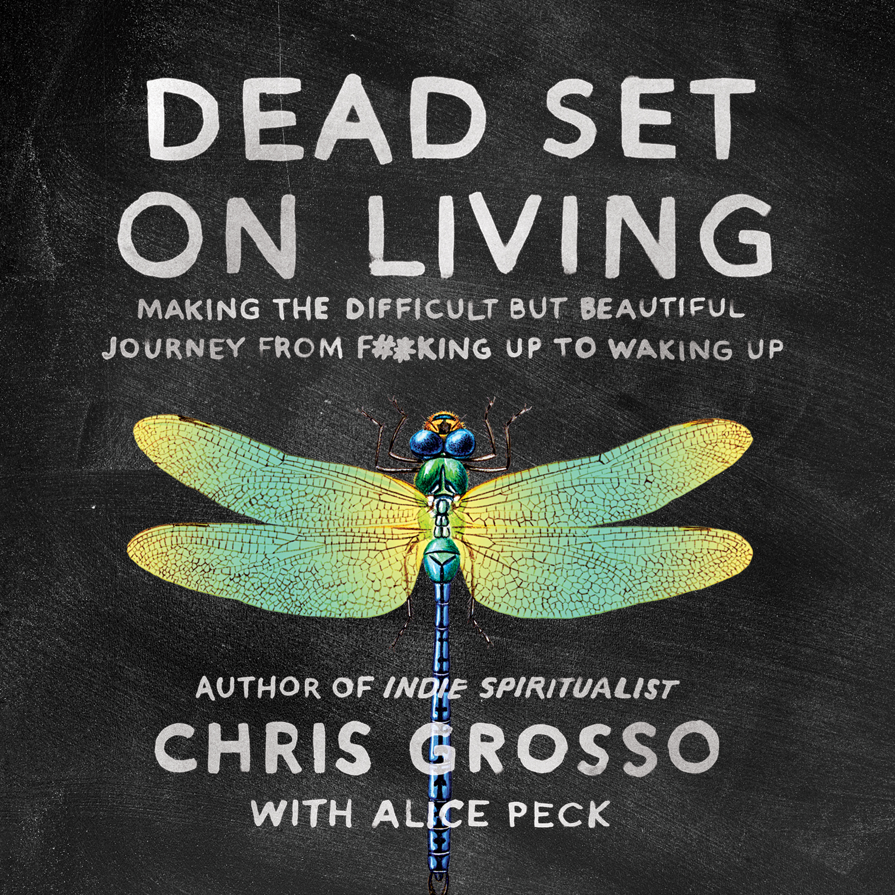 Printable Dead Set on Living: Making the Difficult but Beautiful Journey from F#*king Up to Waking Up Audiobook Cover Art