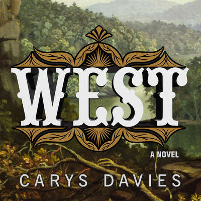 West: A Novel Audiobook, by Carys Davies