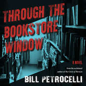 Through the Bookstore Window Audiobook, by Bill Petrocelli|