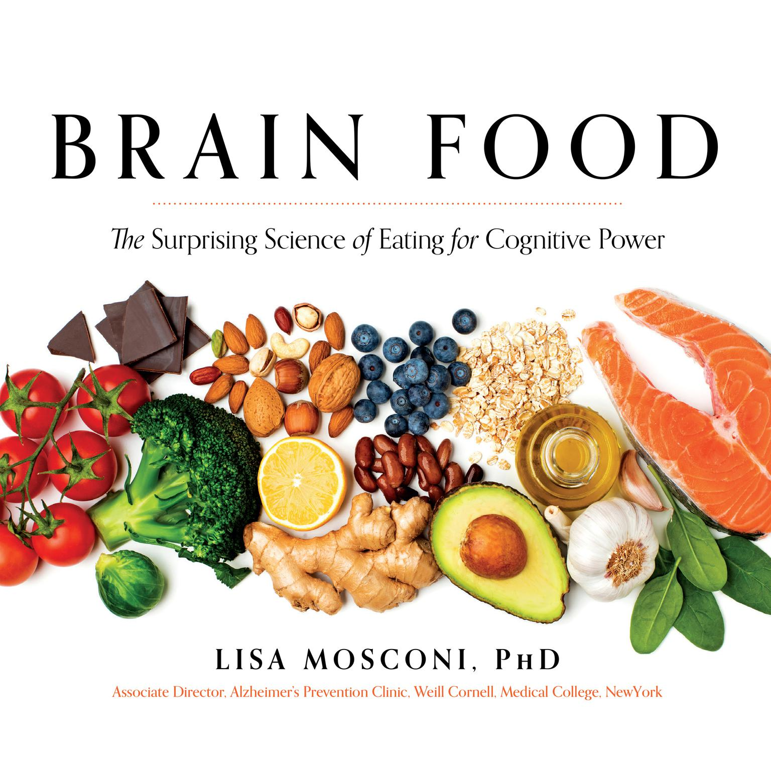 Printable Brain Food: The Surprising Science of Eating for Cognitive Power Audiobook Cover Art