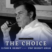 The Choice Audiobook, by Eliyahu M. Goldratt