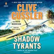 Shadow Tyrants: Clive Cussler Audiobook, by Clive Cussler