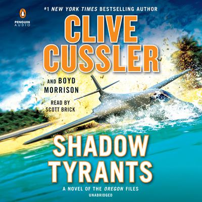 Shadow Tyrants Audiobook, by Clive Cussler