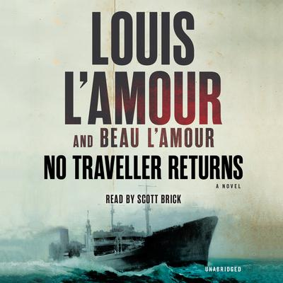 No Traveller Returns (Lost Treasures): A Novel Audiobook, by Louis L'Amour
