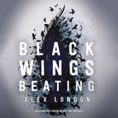 Black Wings Beating Audiobook, by Alex London