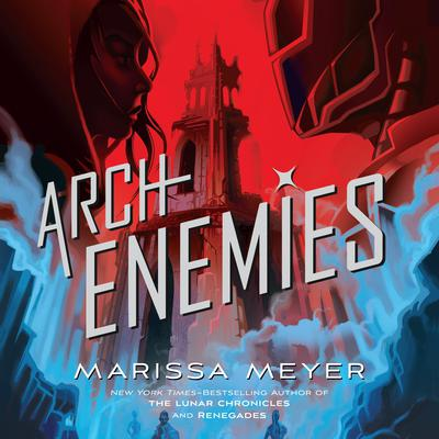 Archenemies Audiobook, by Marissa Meyer