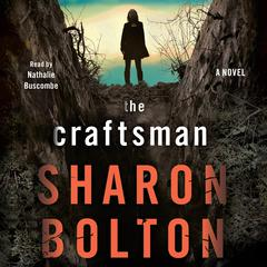 The Craftsman: A Novel Audiobook, by Sharon Bolton