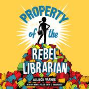 Property of the Rebel Librarian Audiobook, by Allison Varnes|