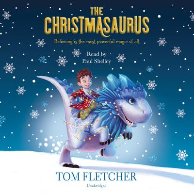 The Christmasaurus Audiobook, by Tom Fletcher