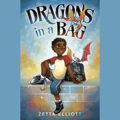 Dragons in a Bag Audiobook, by Zetta Elliott