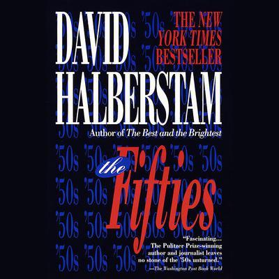 The Fifties Audiobook, by David Halberstam