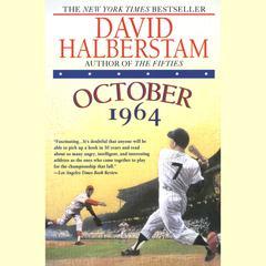 October 1964 Audiobook, by David Halberstam