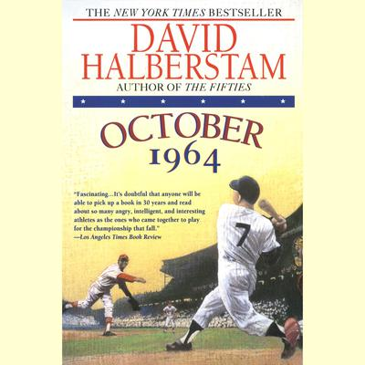 October 1964 Audiobook, by David Halberstam