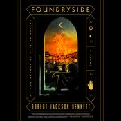 Foundryside: A Novel Audiobook, by Robert Jackson Bennett