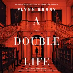 A Double Life Audiobook, by Flynn Berry