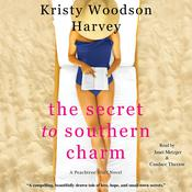 The Secret to Southern Charm Audiobook, by Kristy Woodson Harvey