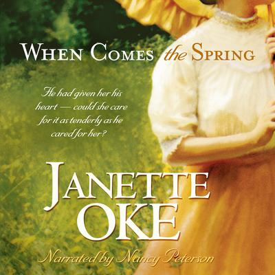When Comes the Spring Audiobook, by Janette Oke