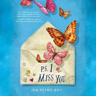 P. S. I Miss You Audiobook, by Jen Petro-Roy