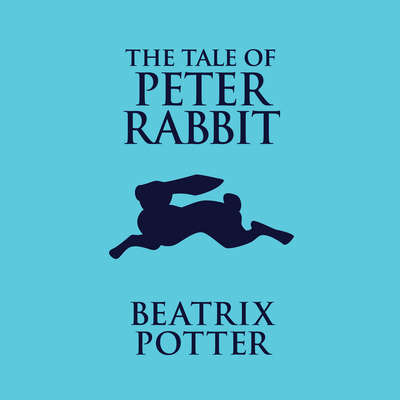 The Tale of Peter Rabbit Audiobook, by Beatrix Potter
