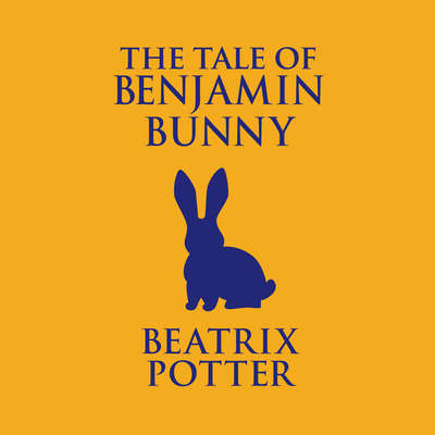 The Tale of Benjamin Bunny Audiobook, by Beatrix Potter