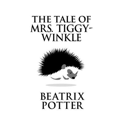 The Tale of Mrs. Tiggy-Winkle Audiobook, by Beatrix Potter