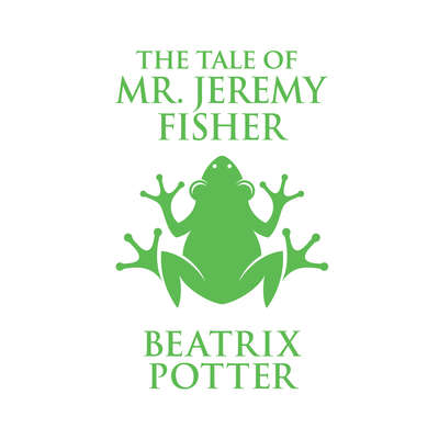 The Tale of Mr. Jeremy Fisher Audiobook, by Beatrix Potter