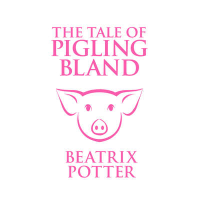 The Tale of Pigling Bland Audiobook, by Beatrix Potter